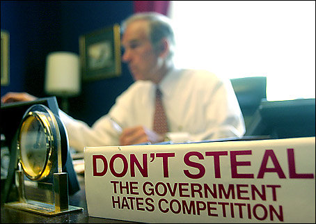 Ron Paul, Don't Steal the government hates competition