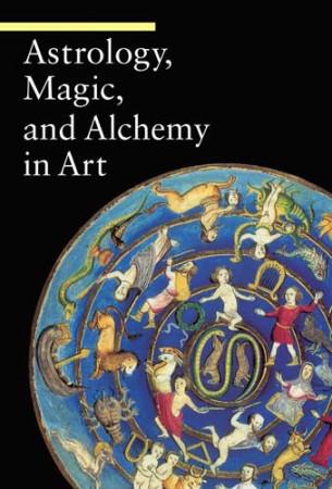 Occult Arts: Astrology, Magic, and Alchemy in Art