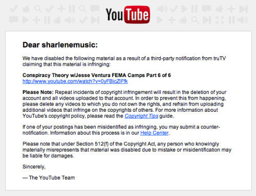 Screen Capture of You Tube email noting Tru TV complaint re: Jesse Ventura Fema Camp episodes
