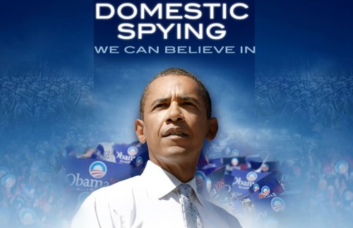 Obama: Domestic Spying We Can Believe In!