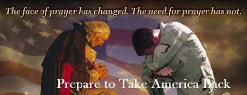 The Face of Prayer Has Changed, But Not the Need. Take America Back!