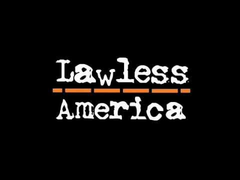 Bill Windsor Heads Up the Lawless America Project