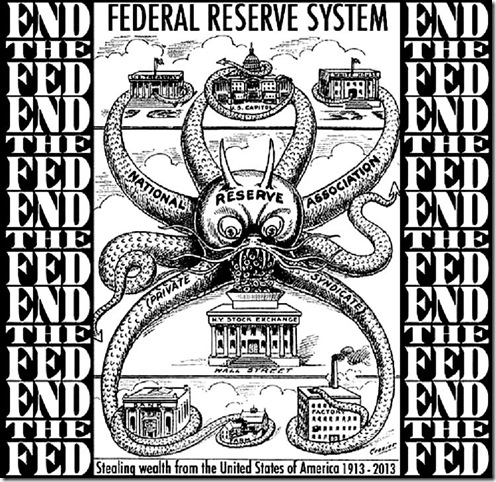 End the Federal Reserve Octopus