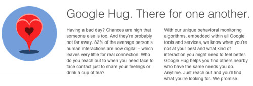 "Don't you need a ""Google Hug"" today? Shouldn't we be here for one another?"