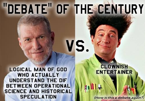 Debate: Logical Man of God vs. Clownish Entertainer?