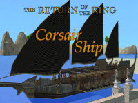 The Return of the King: Corsair Ship