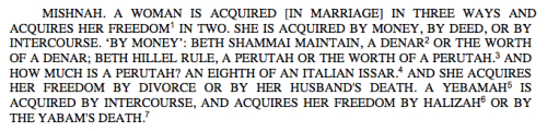 Mishnah: A Woman is Acquired by Money, by Deed, or by Intercourse.