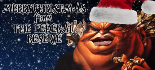 A special Christmas Message from the Federal Reserve