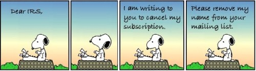 Snoopy: Dear IRS, I'm Writing to Cancel My Subscription!