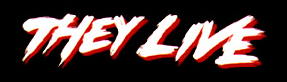They Live Logo