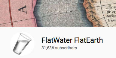 FlatWater FlatEarth YouTube Channel